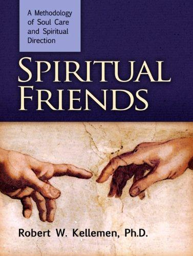 Spiritual Friends by Kellemen, Robert