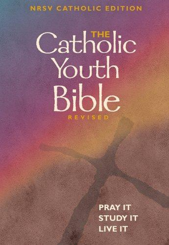 The Catholic Youth Bible: New Revised Standard Version