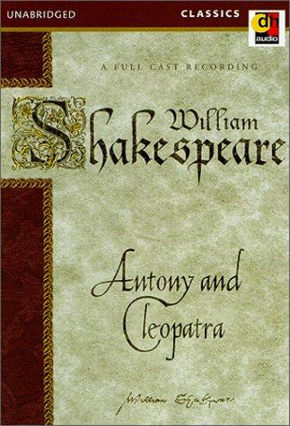 Antony and Cleopatra (Shakespeare's Hot) by William Shakespeare