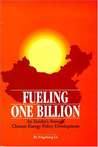 Fueling One Billion by Yingzhong Lu