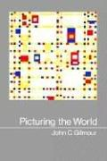 Picturing the world by Gilmour, John