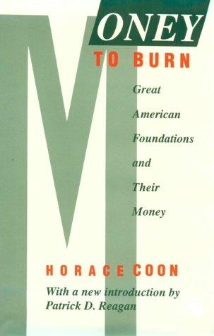 Money to burn by Horace Coon