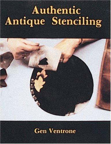 Authentic Antique Stenciling by Gen Ventrone
