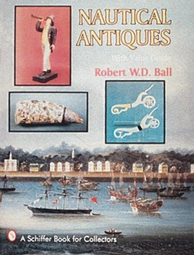 Nautical Antiques by Robert W. D. Ball