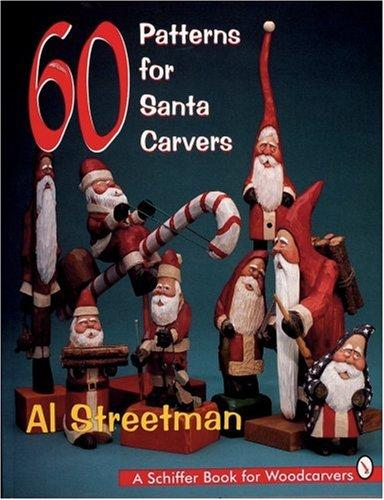 60 patterns for Santa carvers by Al Streetman