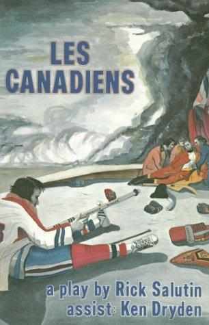 Les Canadiens by Rick Salutin