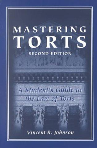 Mastering torts