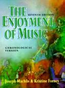The enjoyment of music by Joseph Machlis