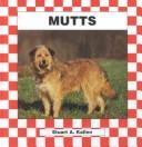 Mutts by Stuart A. Kallen