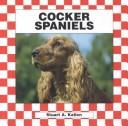 Cocker spaniels by Stuart A. Kallen