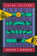 Study and critical thinking skills in college by Kathleen T. McWhorter