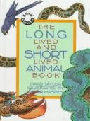 The long lived and short lived animal book