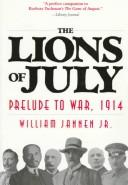 The lions of July by William Jannen