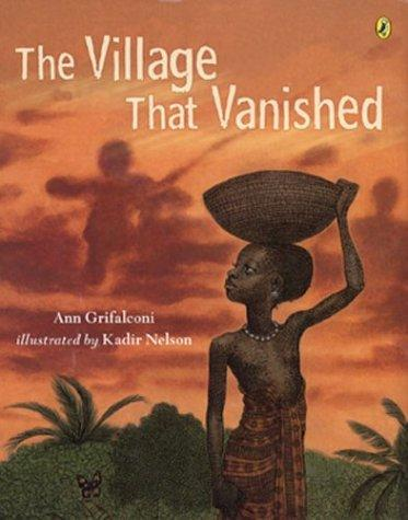 The Village that Vanished by Kadir Nelson