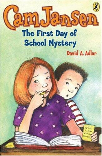 Cam Jansen  &  First Day of School Mystery (Cam Jansen) by David A. Adler