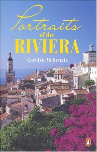 Portraits of the Riviera by Carolyn Mckenzie