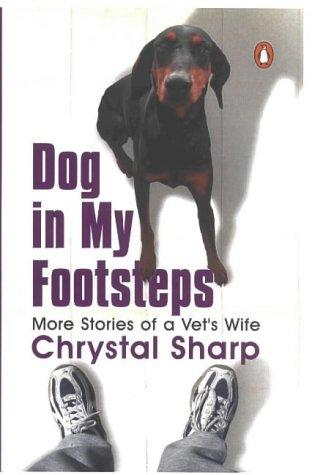 Dog in My Footsteps by Chrystal Sharp