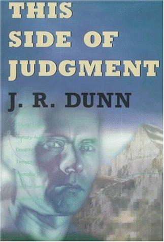 This side of judgment by J. R. Dunn