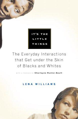 It's the little things by Lena Williams