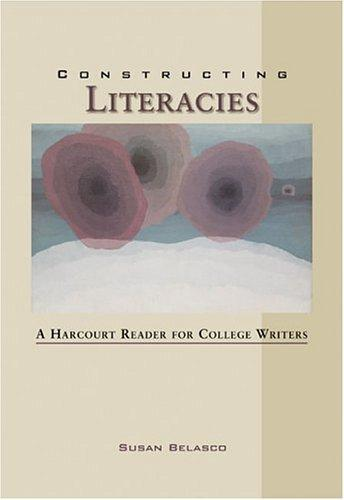 Constructing literacies by Susan Belasco
