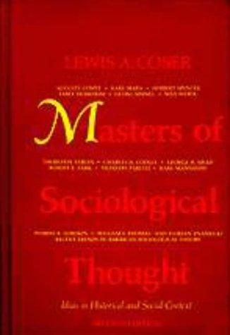 Masters of sociological thought by Lewis A. Coser