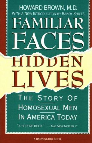 Familiar faces, hidden lives