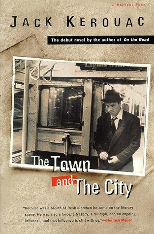 The town & the city by Jack Kerouac