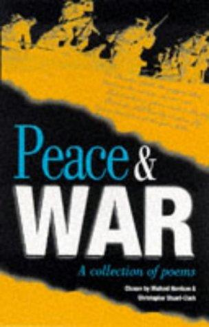 Peace and War by