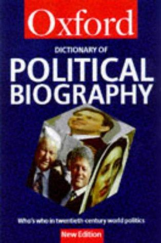 A Dictionary of Political Biography by Dennis Kavanagh