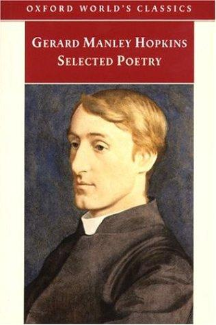 Selected Poetry (Oxford World's Classics) by Gerard Manley Hopkins