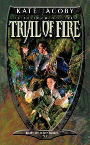 Trial of Fire (Gollancz)