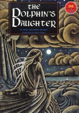 Dolphin's Daughter by Alma Alexander Hromic