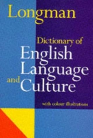Dic Longman of English Language and Culture by Ada L. Bishop