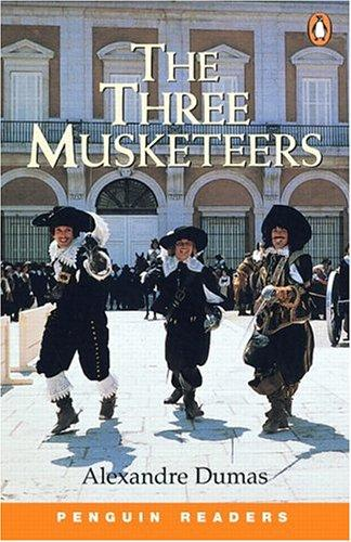 Three Musketeers, The, Level 2, Penguin Readers by Alexandre Dumas