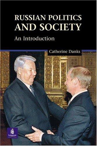 Russian Politics and Society by Catherine Danks