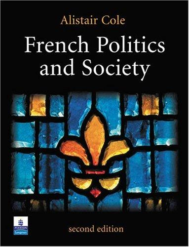 French Politics and Society (2nd Edition)