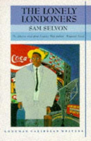 The lonely Londoners by Samuel Selvon