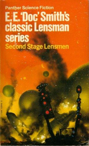 Second Stage Lensman (#5 in the series) by Edward Elmer Smith