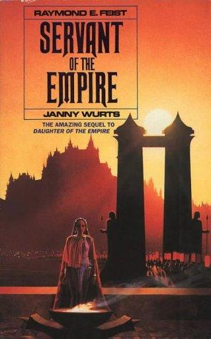 Servant of the Empire by Raymond E. Feist, Janny Wurts