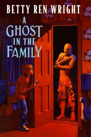Ghost in the Family by Betty Ren Wright