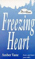 Freezing Heart (Point Romance: Dream Ticket S.) by Amber Vane