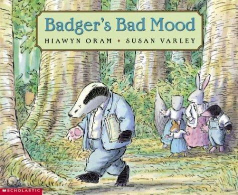 Badger's Bad Mood by Hiawin Oram