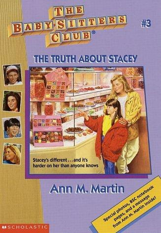 The Truth About Stacey (The Baby-Sitters Club #3) by Ann M. Martin