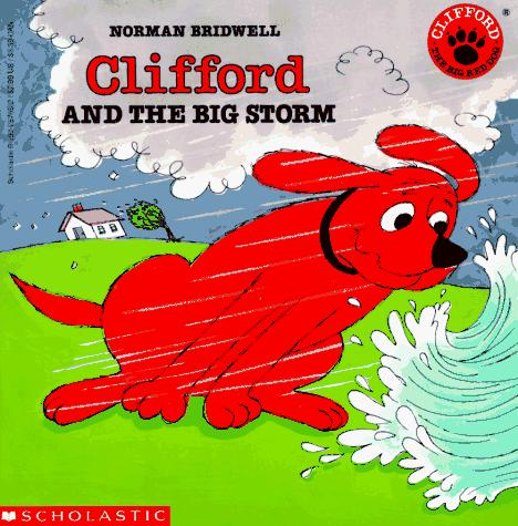 Clifford and the Big Storm by Norman Bridwell