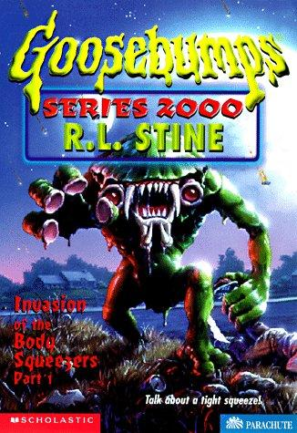 Invasion of the body squeezers by R. L. Stine