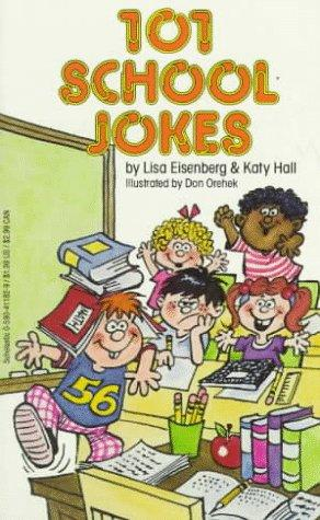 101 School Jokes by Lisa Eisenberg