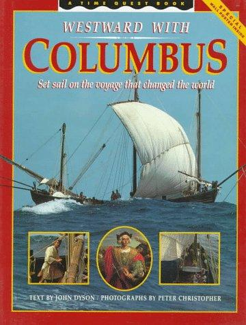 Westward with Columbus by John Dyson