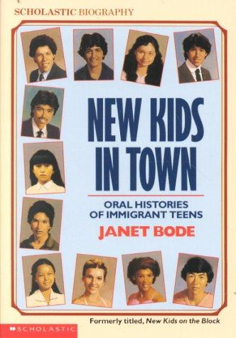New Kids In Town by Janet Bode