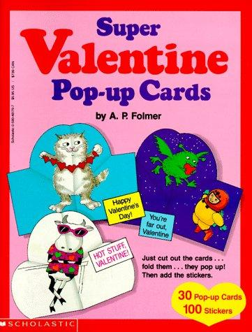 Super Valentine Pop-Up Cards by A. P. Folmer