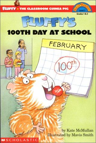 Fluffy's 100th day of school by Kate McMullan, Kate McMullan